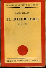 Il disertore. Lajos Zilahy