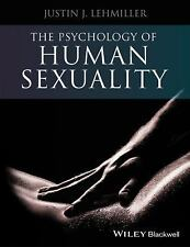 The Psychology of Human Sexuality by Justin J. Lehmiller (2014, Paperback)