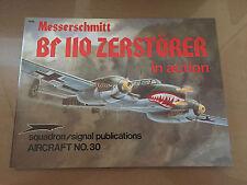 SQUADRON SIGNAL PUBLICATION 1030 - AIRCRAFT 30 - MESSERSCHMITT Bf 110 ZERSTORER