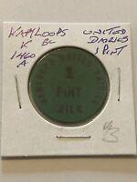 Vintage Token, Kamloops United Dairies 1 Pint Milk Coin Token P6