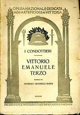 I Condottieri. VITTORIO EMANUELE TERZO. 1922. .