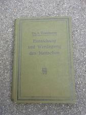 """altes Buch """"Entstehung und Werdegang des Menschen"""" Dr. A. Kreidmann 1916"""