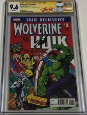 Marvel True Believers Wolverine vs Hulk #1 Signed Stan Lee & Len Wein CGC 9.6 SS