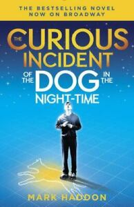 The Curious Incident of the Dog in the Night-Time: (Broadway Tie-in Edition) (Vi