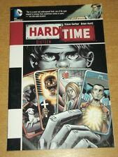 HARD TIME SIXTEEN DC COMICS STEVE GERBER BRIAN HURTT GRAPHIC NOVEL<9781401237943