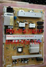 Repair Service  BN44-00603A Power Supply Boards  SAMSUNG PN64F8500
