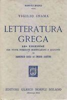 LETTERATURA GRECA di Vigilio Inama - Editore Ulrico Hoepli 1952 manuali