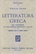 LETTERATURA GRECA di Vigilio Inama - Editore Ulrico Hoepli 1952 mauali