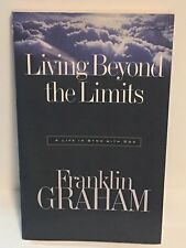 Living Beyond Limits by Franklin Graham (1998, Paperback) (Pre-owned)