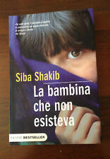 L33> LE BAMBINA CHE NON ESISTEVA- SIBA SHAKIB - 2011