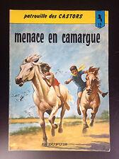 Menace en camargue Patrouille des Castors N° 12 Réed 1983 Mitacq