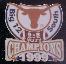 TEXAS LONGHORNS 1999 BIG 12 SOUTH CHAMPIONS WILLABEE & WARD COMM SERIES PIN