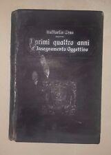 I PRIMI QUATTRO ANNI D'INSEGNAMENTO OGGETTIVO ZENO 1909 SCUOLA ELEMENTARE