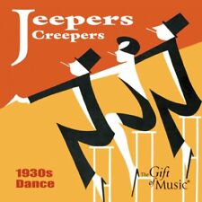 Jeepers Creepers: 1930's Dance [CD]