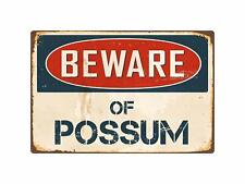 Beware Of Possum 8� x 12� Vintage Aluminum Retro Metal Sign