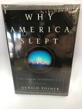 Why America Slept: Failure to Prevent 9/11 Gerald Posner 2003  NEW SEALED