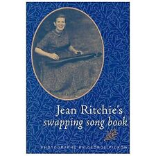 Jean Ritchie's Swapping Song Book by Jean Ritchie (2000, Paperback)
