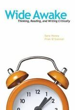 Wide Awake: Thinking, Reading, and Writing Critically by Hosey, Sara, O'Connor,