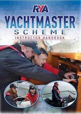 RYA Yachtmaster Scheme Instructor Handbook New Paperback Book