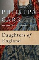 Daughters of England By Philippa Carr, Hardcover