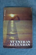 Book album Our Legends. The truth. 1981 Libro álbum Nuestras Leyendas.La verdad