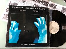 LP  Robert Lepage - René Lussier – Chants Et Danses Du Monde Inaminé