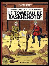 SCOTT & HASTING  Le Tombeau de Raskhenotep   MARNIQUET   Albin MICHEL   EO 2001