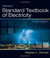Delmar's Standard Textbook Of Electricity  - by Herman