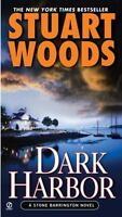 Dark Harbor (Stone Barrington Novels) by Woods, Stuart