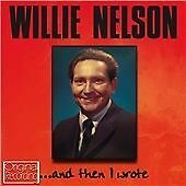 And Then I Wrote, Willie Nelson CD | 5050457131524 | New