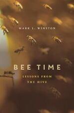 Mark L. Winston~BEE TIME...~SIGNED 1ST(4)/DJ~NICE COPY