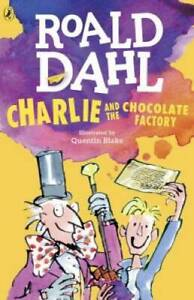 Charlie and the Chocolate Factory - Paperback By Dahl, Roald - GOOD