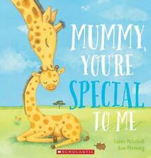 Laine Mitchell  MUMMY, YOU'RE SPECIAL TO ME  New Paperback