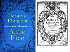 Anne Rice SIGNED & DATED~Beauty's Kingdom~1st/1st + Photos!!