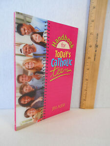 Handbook for Today's Catholic Teen by Jim Auer (2004, Paperback)