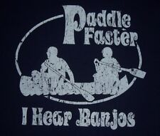 Vintage Paddle Faster I Hear Banjos T Shirt XXL