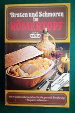 Eva Exner - Braten und Schmoren im Römertopf  38. Auflage 1970
