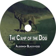 The Camp of the Dog, Algernon Blackwood Mystery Suspense Audiobook on 1 MP3 CD