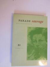 Parade Sauvage n°21    nov. 2006     352  pages      Rimbaud