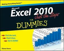 Excel 2010 Just the Steps For Dummies, Koers, Diane, New Book