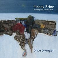 Maddy Prior With Hannah James and Giles Lewin - Shortwinger [CD]