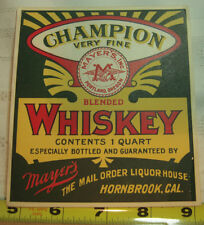 "Vintage Whiskey bottle label ""Champion"" from Mayer's Hornbrook California"