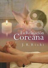 NEW La relajacion coreana (Spanish Edition) by J. B. Rishi