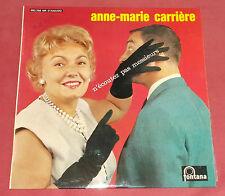 """ANNE MARIE CARRIERE 10"""" 25 CM N 'ECOUTEZ PAS MESSIEURS"""