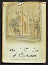 1966 Historic Churches of Charleston, SC by Edward Lilly - Signed 1st Edition!
