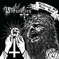 Profanatica - Sickened By Holy Host [CD]