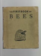 The First Book of Bees - Albert B. Tibbets - HC - 1952 - Franklin Watts Inc.