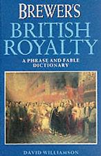 Williamson, David, Brewer's British Royalty, Very Good Book