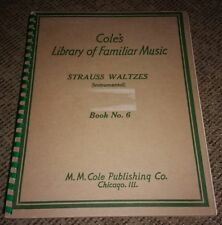 Cole's Library of Familiar sheet Music Strauss Waltzes Vocal 6 Song book Vintage