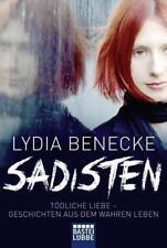 Sadisten von Lydia Benecke (2018, Taschenbuch)